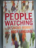 【書寶二手書T1/原文小說_KLU】Peoplewatching: The Desmond Morris Guide to Body Language_VINTAGE UK
