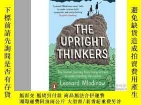 二手書博民逛書店直立行走的思想家罕見英文原版 科普讀物 Upright ThinkersY335736 Leonard Mlo