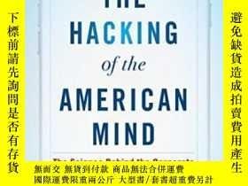 二手書博民逛書店The罕見Hacking Of The American MindY364682 Robert H. Lust