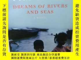 二手書博民逛書店蒂姆·帕克斯罕見Dreams of Rivers and Sea