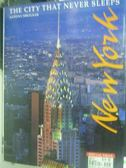 【書寶二手書T3/地理_ZDN】New York-The City That Never Sleeps