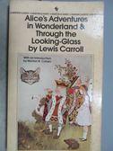 【書寶 書T1 /原文小說_MKG 】Alice s Adventures in Wonderland Through the Looking Glass