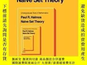 二手書博民逛書店Naive罕見Set TheoryY256260 P. R. Halmos Springer 出版1998