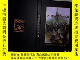 二手書博民逛書店LA罕見TUNA DE CANTON..Y203004