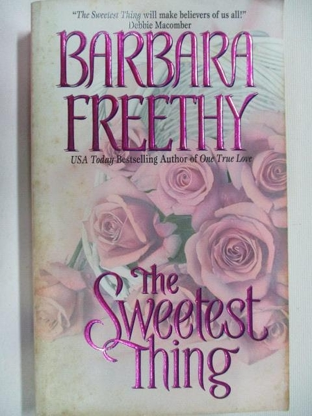 【書寶二手書T4/原文小說_BL5】The Sweetest Thing_Barbara Freethy