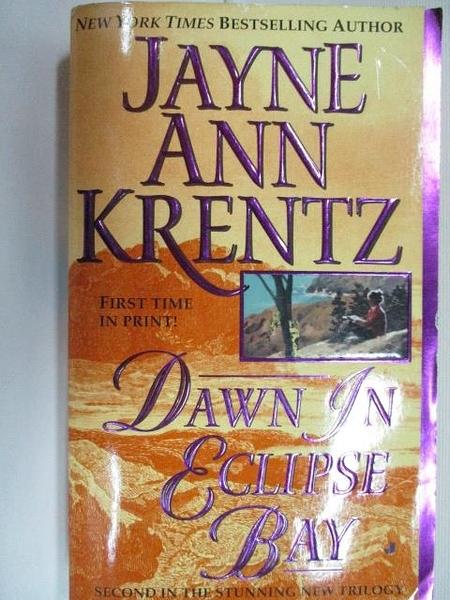 【書寶二手書T2/原文小說_BJ5】Dawn in Eclipse Bay_Jayne Ann Krentz