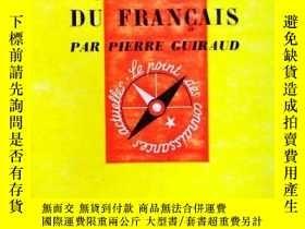 二手書博民逛書店《La罕見syntaxe du français》par Pierre Guiraud,巴黎 Presses Un