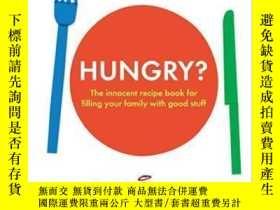 二手書博民逛書店Hungry?罕見The Innocent Recipe Book For Filling Your Family
