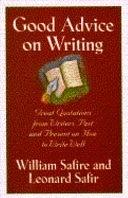 二手書博民逛書店 《Good Advice on Writing: Writers Past and Present on how to Write Well》 R2Y ISBN:0671770055