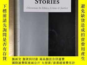 二手書博民逛書店Morality罕見stories history of ethics dilemmas in ethics cr