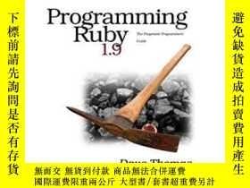 二手書博民逛書店Programming罕見Ruby 1.9Y364682 Dave Thomas Pragmatic Book