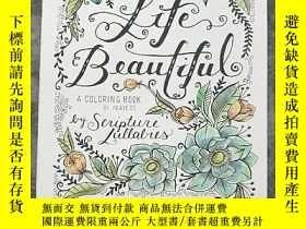 二手書博民逛書店Life罕見Beautiful :A COLORING BOOK
