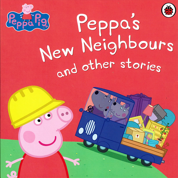 Peppa's New Neighbours And Other Stories 佩佩豬生活故事精選集
