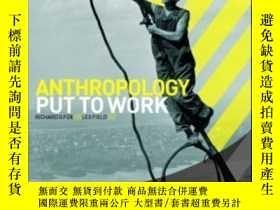 二手書博民逛書店Anthropology罕見Put To WorkY368185