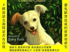 二手書博民逛書店Nobody s罕見Dog-沒有人的狗Y346464 Charlotte Graeber Disney-Hyp