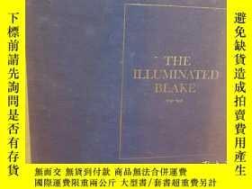 二手書博民逛書店The罕見illuminated Blake: All of William Blake s illuminate