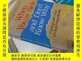 二手書博民逛書店When罕見You're Sick and Don t Know