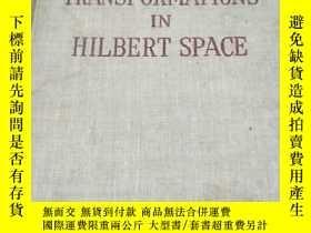 二手書博民逛書店L罕見INE AR TRANSFORMATIONS IN HILBERT SPACEY154919 出版