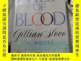 二手書博民逛書店英文原版罕見《 Ties of Blood 》 Gillian