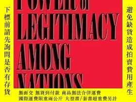 二手書博民逛書店The罕見Power Of Legitimacy Among NationsY364682 Thomas M.