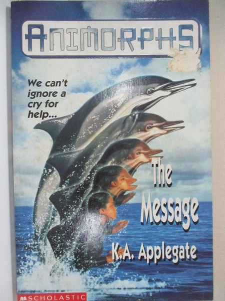 【書寶二手書T1/原文小說_HGD】The Message_K.A. Applegate