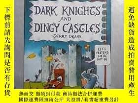 二手書博民逛書店英文原版罕見Dark Knights and Dingy Cas