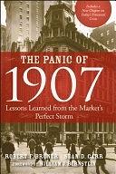 二手書博民逛書店《The Panic of 1907: Lessons Learned from the Market s Perfect Storm》 R2Y ISBN:9780470452585
