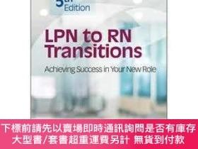 二手書博民逛書店LPN罕見to RN Transitions: Achieving Success in your New Rol