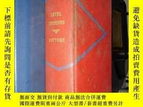 二手書博民逛書店level罕見crossing10445 a novel by