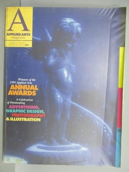 【書寶二手書T7/設計_QBO】1995 Applied Arts Awards Annual_Vol.9No.4