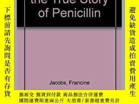 二手書博民逛書店Breakthrough:罕見The True Story of Penicillin-突破:青黴素的真實故事