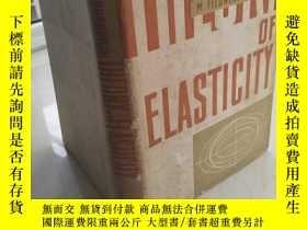 二手書博民逛書店Theory罕見of Elasticity 精裝英文版Y1161