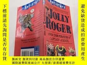 二手書博民逛書店JOLLY罕見ROGER AND THE PIRATES of CAPTAINABDUL:喬利·羅傑和阿布杜爾船長