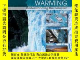 二手書博民逛書店Global罕見Warming: Understanding the Forecast, 2nd Edition奇