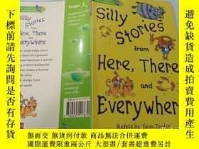 二手書博民逛書店Silly罕見stories from here,There and Everywhere:到處都是愚蠢的故事