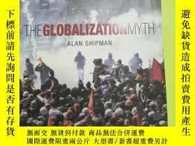 二手書博民逛書店The罕見Globalization MythY146830 Alan Shipman Icon Books