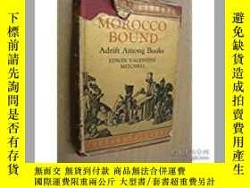 二手書博民逛書店MOROCCO罕見BOUND:Adrift among book