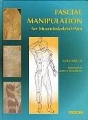 二手書博民逛書店 《Fascial manipulation for muscoloskeletal pain》 R2Y ISBN:8829916978│Piccin-Nuova Libraria