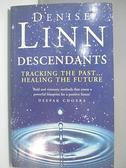【書寶二手書T7/原文小說_DLC】Descendants_Denise Linn