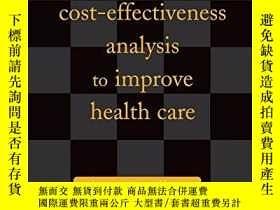 二手書博民逛書店Using罕見Cost-effectiveness Analysis To Improve Health Care