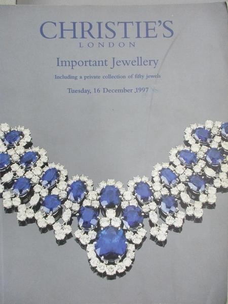 【書寶二手書T4/收藏_YIB】Christie s_Important Jewellery_1997/12/16
