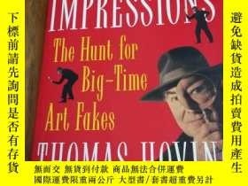 二手書博民逛書店False罕見Impressions: The Hunt for Big-Time Art FakesY128