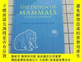 二手書博民逛書店The罕見Design of Mammals: A Scaling Approac 進口原版 Y268220