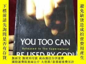二手書博民逛書店YOU罕見TOO CAN BE USED BY GODY8122