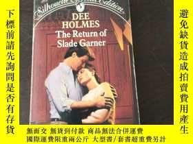 二手書博民逛書店Return罕見Of Slade Garner (Special Edition)(西班牙語原版)Y27194