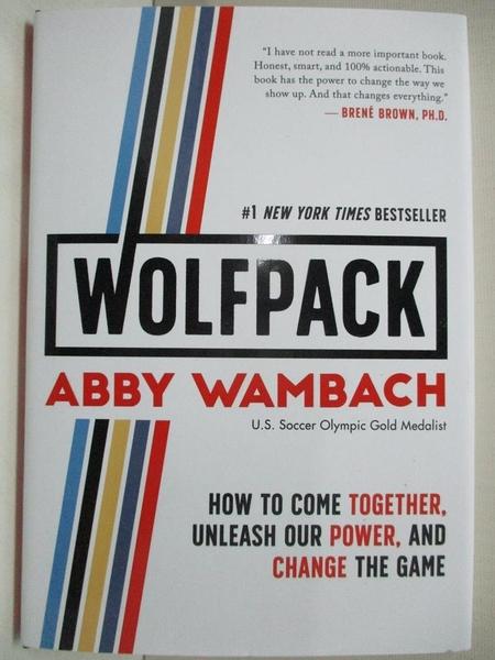 【書寶二手書T1/心靈成長_HA4】Wolfpack: How to Come Together, Unleash Our Power…