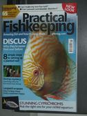 【書寶二手書T5/動植物_QDE】Practical fishkeeping_1月_Discus等