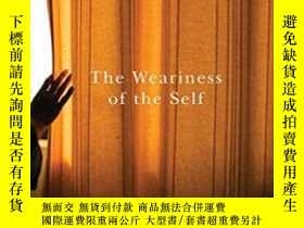 二手書博民逛書店The罕見Weariness Of The SelfY255562 Alain Ehrenberg Mcgil
