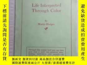 二手書博民逛書店Life罕見Interpreted Through ColorY