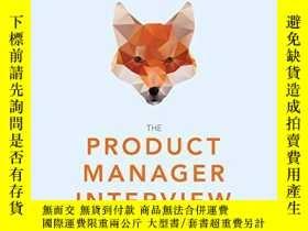 二手書博民逛書店The罕見Product Manager InterviewY256260 Lewis C. Lin Impa